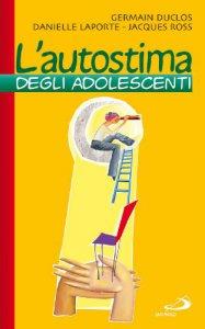 Copertina di 'L' autostima degli adolescenti'