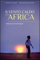 Il vento caldo dell'Africa - Gennai Gaetano, Sonetti Massimiliano