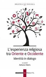 Copertina di 'L' esperienza religiosa tra Oriente e Occidente'