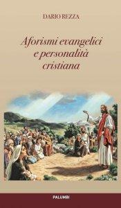 Copertina di 'Aforismi evangelici e personalità cristiana'