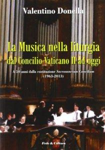 Copertina di 'La musica nella liturgia dal Concilio Vaticano II ad oggi'