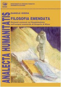 Copertina di 'Filosofia emendata. Elementi connessi col neoplatonismo nell'esegesi esamerale di Gregorio di Nissa'