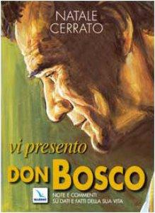 Copertina di 'Vi presento Don Bosco. Note e commenti su dati e fatti della sua vita'