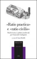 «Raio pratica» e «raio civilis». Studi di etica e politica medievali per Giancarlo Garfagnini
