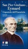 San Pier Giuliano Eymard - Astori Eugenio G.