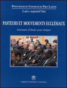 Copertina di 'Pasteurs et mouvements ecclesiaux: Seminaire D'etudes'