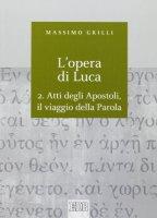 L' opera di Luca - Massimo Grilli