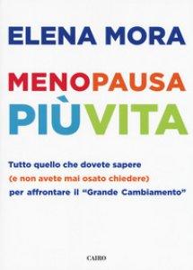 Copertina di 'Menopausa più vita'