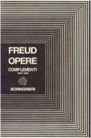 Complementi opere 1885-1938 - Freud Sigmund