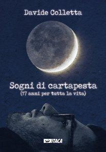 Copertina di 'Sogni di cartapesta. (17 anni per tutta la vita)'