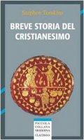 Breve storia del cristianesimo - Tomkins Stephen
