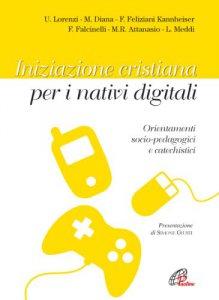 Copertina di 'Iniziazione cristiana peri nativi digitali'