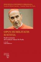 Opus Humilitatis Iustitia. Volume 3