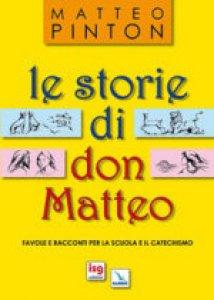 Copertina di 'Le storie di don Matteo'