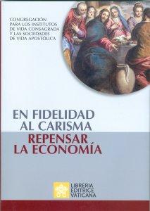 Copertina di 'En fidelidad al carisma, repensar la economía.'