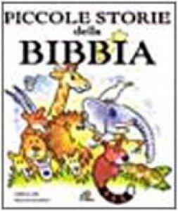 Copertina di 'Piccole storie della Bibbia'