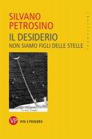 Il desiderio - Silvano Petrosino