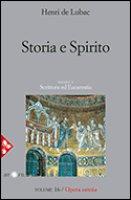 Storia e Spirito. Volume 16/ Opera omnia - Henri de Lubac