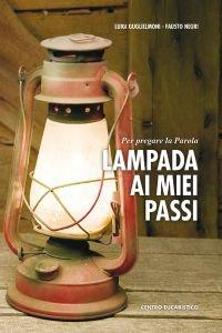 Copertina di 'Lampada ai miei passi. Per pregare la parola'