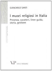 Copertina di 'I musei religiosi in Italia'