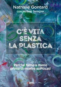Copertina di 'C'è vita senza la plastica'