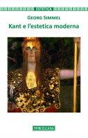 Kant e l'estetica moderna - Georg Simmel