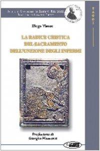 Copertina di 'La radice cristica del sacramento dell'unzione degli infermi'