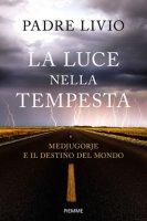 Luce nella tempesta - Livio Fanzaga