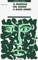 Il manuale del sogno a occhi aperti - Langs Robert