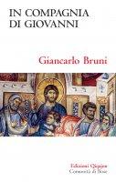 In compagnia di Giovanni - Giancarlo Bruni