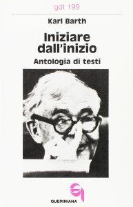 Copertina di 'Iniziare dall'inizio. Antologia di testi (gdt 199)'