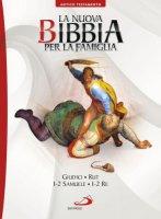 La nuova bibbia per la famiglia. 3° Volume A.T