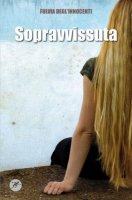 Sopravvissuta - Degl'Innocenti Fulvia