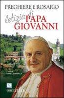 Preghiere e Rosario, letizia di Papa Giovanni