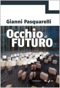 Copertina di 'Occhio al futuro'
