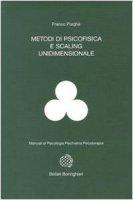 Metodi di psicofisica e scaling unidimensionale - Purghè Francesco