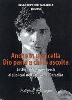 Anche in una cella Dio parla a chi lo ascolta - Francavilla Ruggiero Pietro