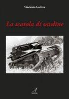 La scatola di sardine - Galizia Vincenzo