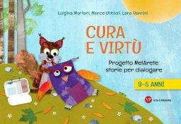 Copertina di 'Cura e virtù. 3-5 anni'