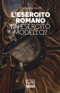 Copertina di 'L' esercito romano. Un esercito modello?'