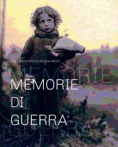 Copertina di 'Memorie di Guerra'