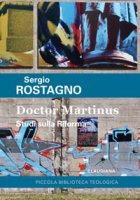 Doctor Martinus - Sergio Rostagno