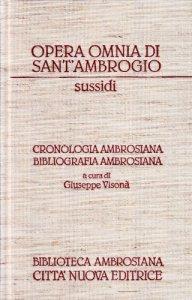 Copertina di 'Opera omnia. Cronologia ambrosiana. Bibliografia ambrosiana. Con CD-ROM'