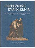 Perfezione evangelica - Vincenzo de' Paoli (san)