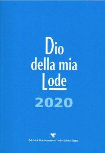 Copertina di 'Dio della mia lode 2020 (Libro canti)'
