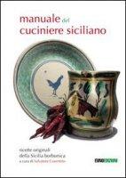 Manuale del cucinare siciliano - Cosentino Salvatore