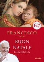 Buon Natale - Francesco (Jorge Mario Bergoglio)