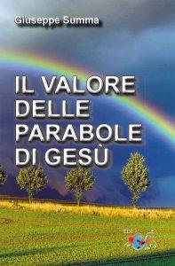 Copertina di 'Il valore delle parabole di Gesù'