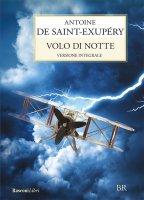 Volo di notte - Antoine De Saint-Exupéry