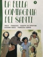 La bella compagnia dei Santi. 3